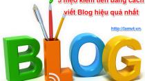 5 mẹo kiếm tiền bằng cách viết Blog hiệu quả nhất