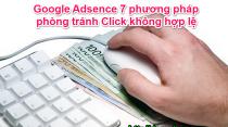 Google Adsence 7 phương pháp phòng tránh Click không hợp lệ