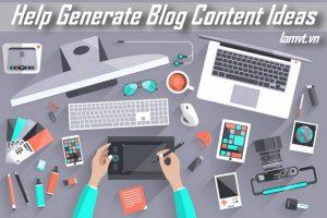 Help Generate Blog Content Ideas