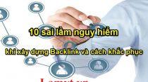 10 sai lầm nguy hiểm khi xây dựng Backlink và cách khắc phục