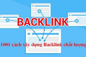 Tổng hợp 1001 cách xây dựng Backlink chất lượng có thể bạn chưa biết