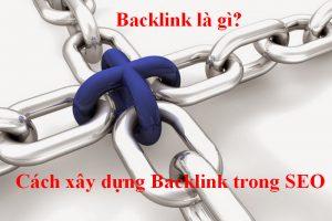 Backlink là gì? Cách xây dựng Backlink trong SEO
