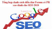 Tổng hợp danh sách diễn đàn Forum có PR cao dành cho SEO 2018