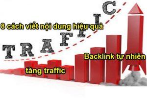 8 cách viết nội dung hiệu quả làm tăng traffic và tạo ra Backlink tự nhiên