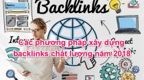 Các phương pháp xây dựng backlinks chất lượng năm 2018