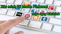 Hướng dẫn xác minh tài khoản Pinterest trong 5 phút nhận ngay liên kết noffolow