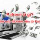 Patreon là gì? Làm thế nào để kiếm tiền từ Patreon?