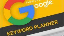 Cách sử dụng Keyword Planner: công cụ cực kì hữu hiệu của Google Adwords