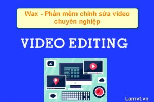 wax- free video editing software