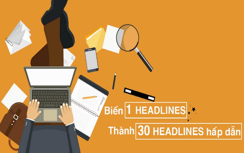 Top 200 Công thức viết Tiêu đề Headlines khiến Vạn người mê viet-headlines2
