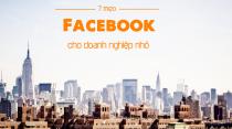 7 mẹo Facebook cho doanh nghiệp nhỏ