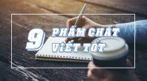 9 phẩm chất thể hiện cho khả năng viết của bạn