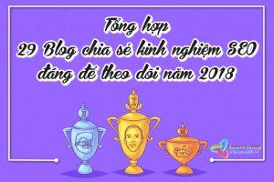 Tổng hợp 29 Blog chia sẻ kinh nghiệm SEO đáng để theo dõi năm 2018