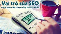 Vai trò của SEO trên con đường phát triển doanh nghiệp