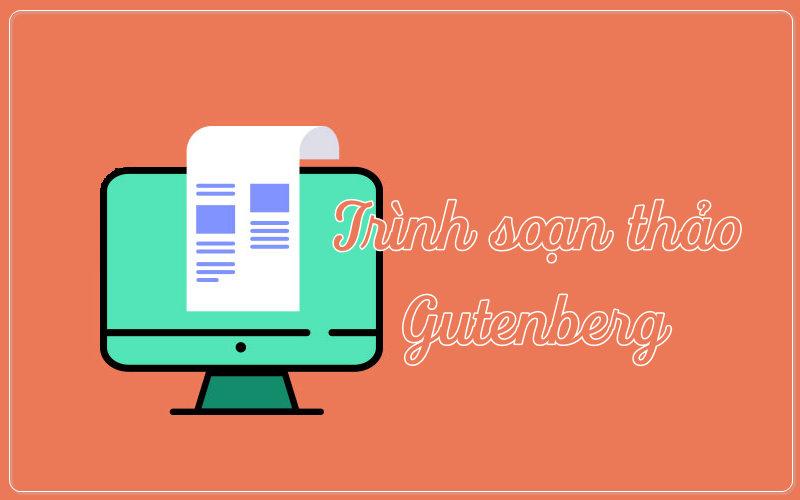 Trình soạn thảo Gutenberg - Hướng dẫn cách sử dụng cho người bắt đầu anh-tin-tuc-3