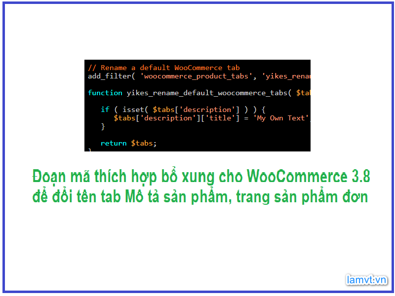 Hướng dẫn WooCommerce: Đổi tên tab Mô tả trang sản phẩm huong-dan-woocommerce-doi-ten-tab-mo-ta-san-pham-trang-san-pham-don-4